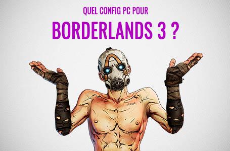 Quelle configuration PC pour jouer à Borderlands 3 ?