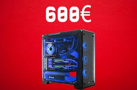 PC Gamer à 600€ – Configuration PC entrée de gamme