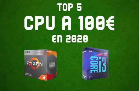 Les 5 Meilleurs Processeurs à moins de 100€ en 2020 (Comparatif)