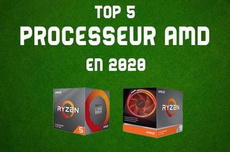 Les 5 meilleurs Processeurs AMD en 2020 (Comparatif)